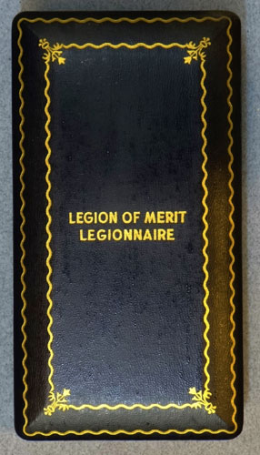"WW II Cased ""Legion of Merit – Legionnaire"" Medal"